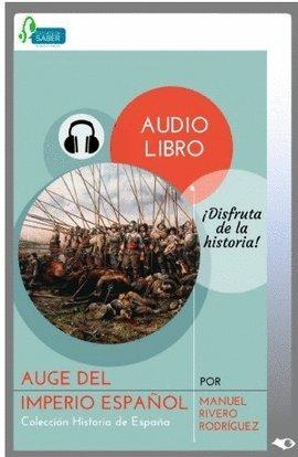 Descargar Libro Auge del Imperio Español de Manuel Rivero Rodriguez