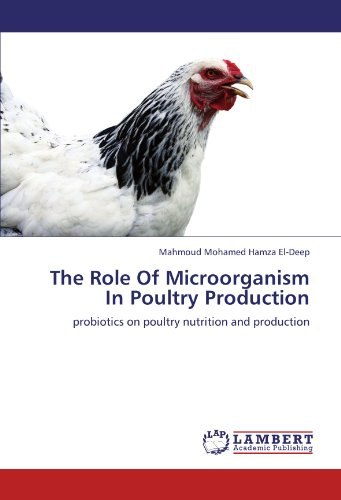 The Role of Microorganism in Poultry Production
