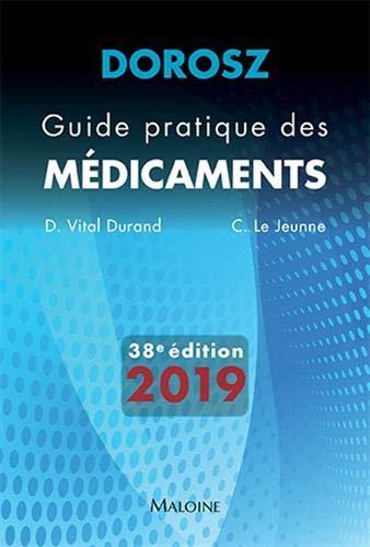 Guide pratique des médicaments Dorosz par Collectif