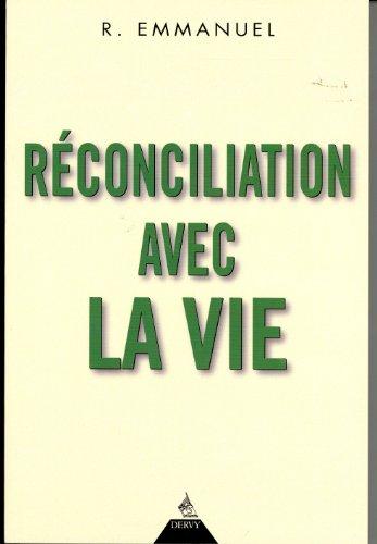 Réconciliation avec la vie