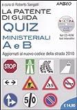La patente di guida A e B : test interattivi