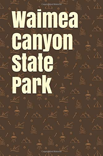 635a71d8f4fd7 Waimea Canyon State Park  Blank Lined Journal for Hawaii Camping