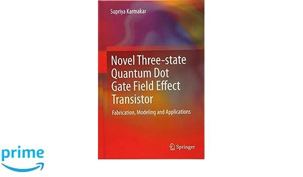 novel three state quantum dot gate field effect transistor karmakar supriya