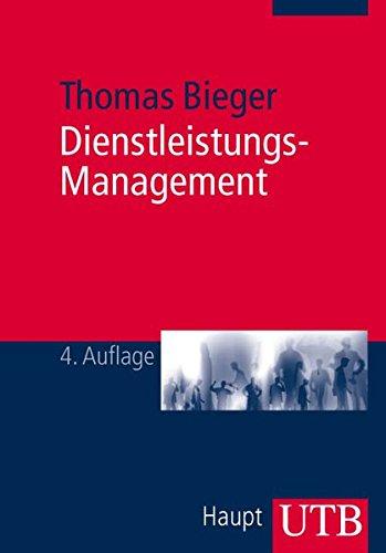 Dienstleistungs-Management: Einführung in Strategien und Prozesse bei persönlichen Dienstleistungen
