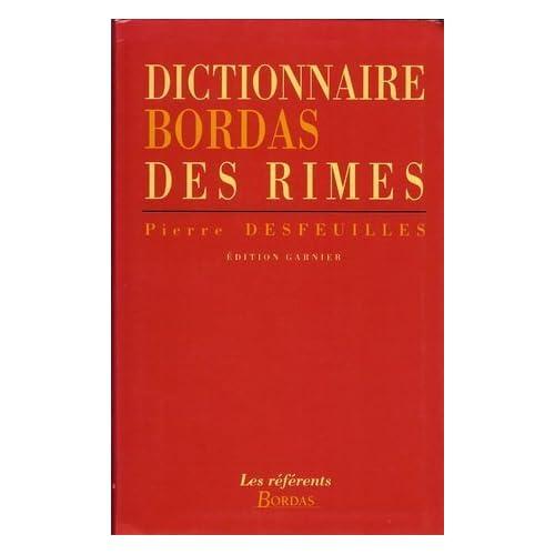 Dictionnaire des rimes,  précedé d''un petit traité de versification française'