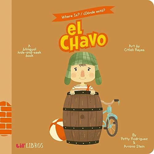 Where Is? El Chavo/ Donde Esta? El Chavo: A Hide-and-seek Book
