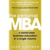 The Personal MBA: A World-Class Business Education in a Single Volume by Josh Kaufman (2012-09-06)