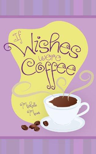 if-wishes-were-coffee-playa-escondida-english-edition