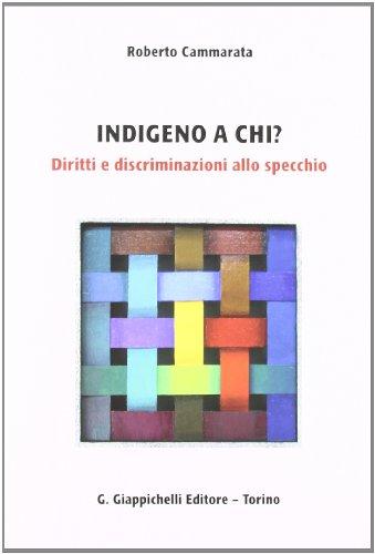 Indegno a chi? Diritti e discriminazioni allo specchio