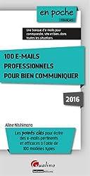 100 e-mails professionnels : pour bien communiquer