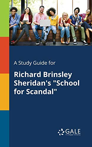 A Study Guide for Richard Brinsley Sheridan's