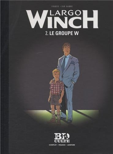 Largo Winch - T.2 : Le Groupe W