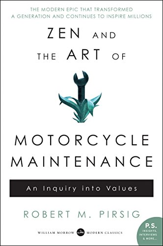 Zen and the Art of Motorcycle Maintenance: An Inquiry Into Values (English Edition) por Robert M. Pirsig