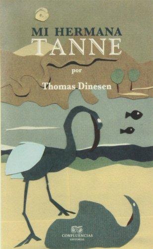 Mi hermana Tanne (Memorias de África) por Thomas Dinesen