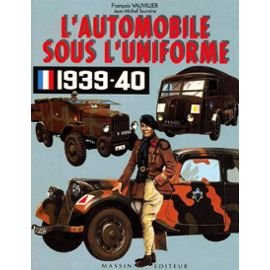 L'automobile sous l'uniforme 1939-1940
