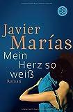 'Mein Herz so weiß' von Javier Marías