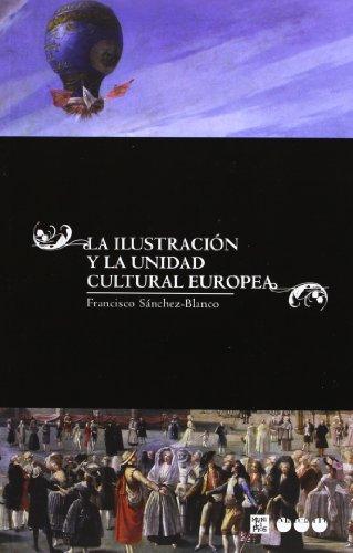 Ilustración y la unidad cultural europea, La (Pablo de Olavide)