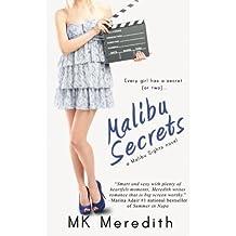 Malibu Secrets by MK Meredith (2015-11-15)