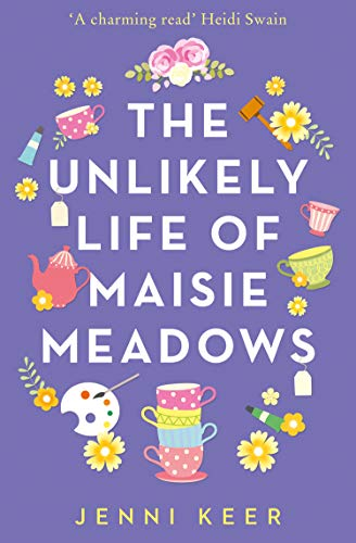 The Unlikely Life of Maisie Meadows by [Keer, Jenni]
