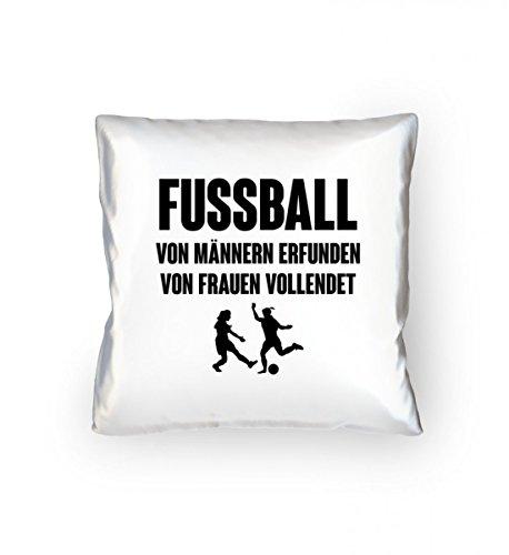 shirt-o-magic Fußball: Von Frauen vollendet - Geschenk Fußballer-in Fußballspieler-in Fußball-Fan - Kopfkissen 40x40cm