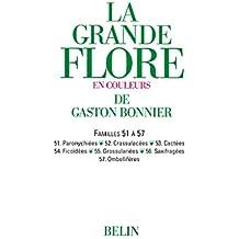 La grande Flore (Volume 8) - Famille 51 à 57: Famille 51 à 57