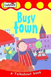 Busy Town (Toddler Talkabout)