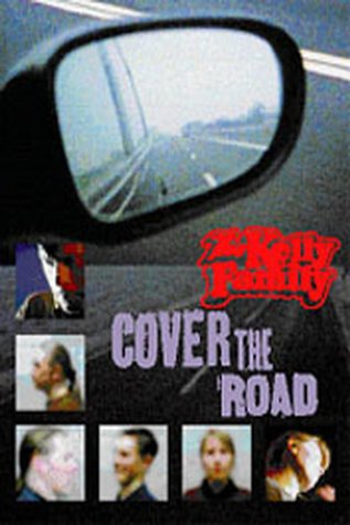 The Kelly Family - Cover the Road