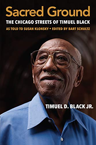 Sacred Ground: The Chicago Streets of Timuel Black (English Edition)