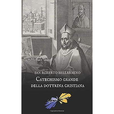 Catechismo grande della dottrina cristiana