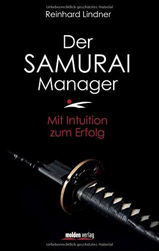 Lindner Reinhard, Der Samurai-Manager