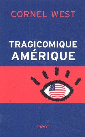 Tragicomique Amérique