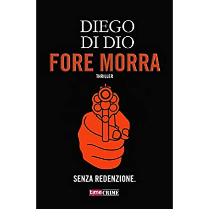 Fore Morra (Timecrime)