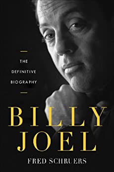 Billy Joel: The Definitive Biography par [Schruers, Fred]