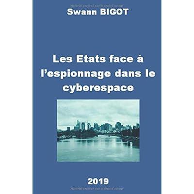 Les Etats face à l'espionnage dans le cyberespace