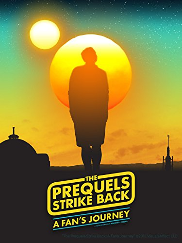 the-prequels-strike-back-a-fans-journey