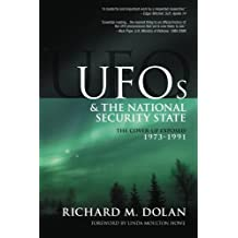 UFOs and the National Security State: The Cover-Up Exposed, 1973-1991: 2 by Dolan, Mr. Richard M. (2013) Paperback