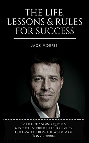 tony-robbins-the-life-lessons-rules-for-success-35-life-changing-quotes-deconstructed-explained-15-s