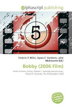 Bobby (2006 Film)