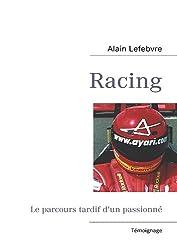 Racing : Le parcours tardif d'un passionné