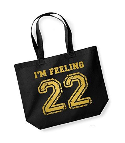 I'm Feeling 22- Large Canvas Fun Slogan Tote Bag Black/Gold