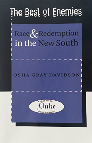 The Best of Enemies: Race and Redemption in the New South by Osha Gray Davidson (15-Aug-2007) Paperback