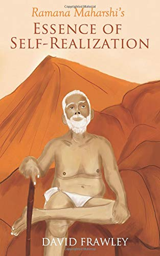 Ramana Maharshi's Essence of Self-Realization