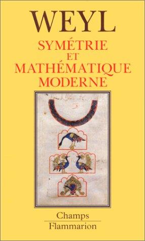 Symétrie et mathématique moderne