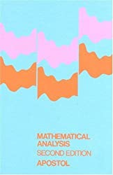 Mathematical Analysis, Second Edition by Tom M. Apostol (1974-01-11)