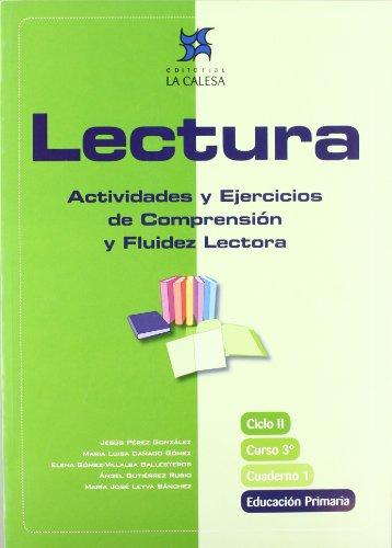Lectura. Actividades Y Ejercicios De Comprensión Y Fluidez Lectora. Ciclo II, Curso 3º Educación Primaria - Cuaderno 1 - 9788481051391