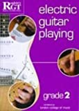 Electric Guitar Playing: Grade Two