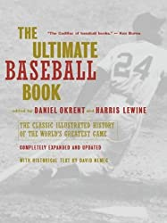 The Ultimate Baseball Book: The Classic Illustrated History of the World's Greatest Game