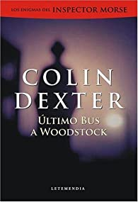 Último bus a Woodstock par Colin Dexter