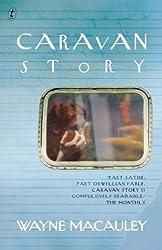 Caravan Story by Wayne MacAuley (2013-05-07)