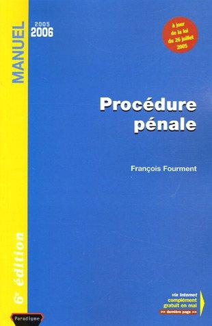 Procédure pénale : Edition 2005-2006